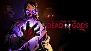 Curse of the Dead Gods Preview