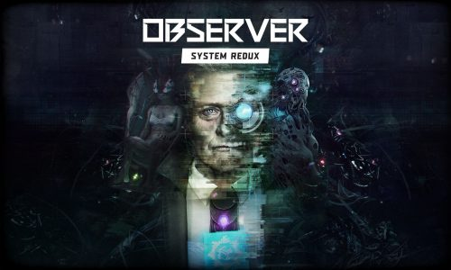 First Trailer for Observer: System Redux Released