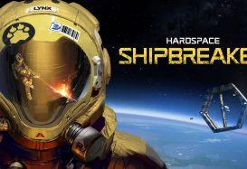 Hardspace: Shipbreaker Preview