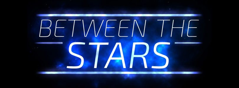 Between the Stars Preview