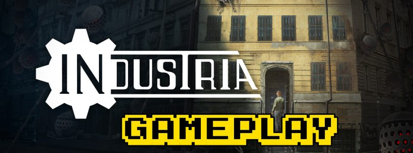 INDUSTRIA First Hour Of Gameplay