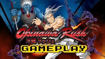 Okinawa Rush 45 Minutes of Gameplay