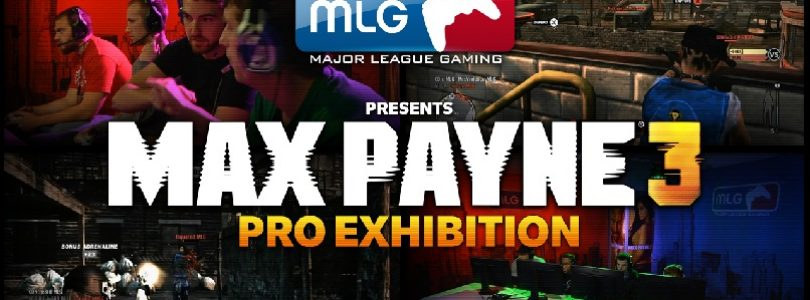 Can't wait for Max Payne 3? Check out the MLG Pro Exhibition