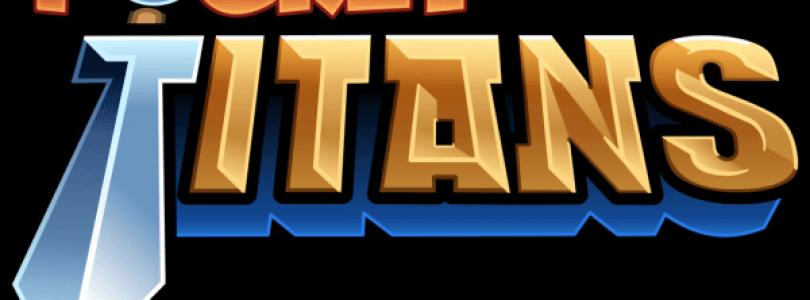 Pocket Titans Announced