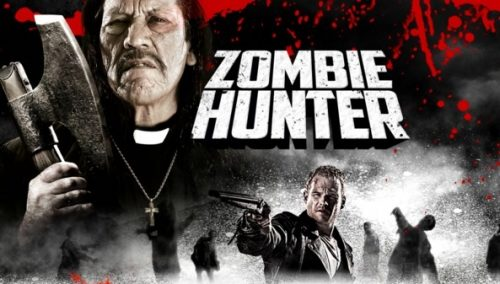 Danny Trejo is the Zombie Hunter, Out March 12 on Home Media