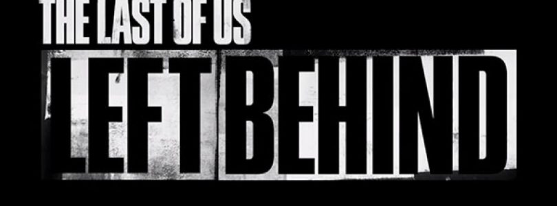 """""""The Last Of Us"""" – """"Left Behind"""" DLC Launch Trailer Released"""