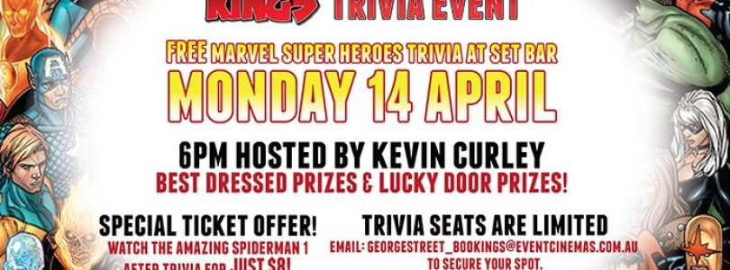 Marvel Super Heroes Trivia Night at Event Cinemas George St. on April 14