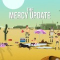 Gods Will Be Watching Becomes Merciful with Recent Update