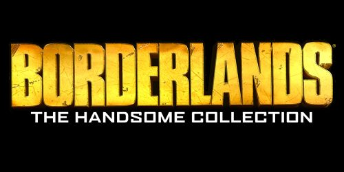 Borderlands: The Handsome Collection Announced for PlayStation 4 and Xbox One