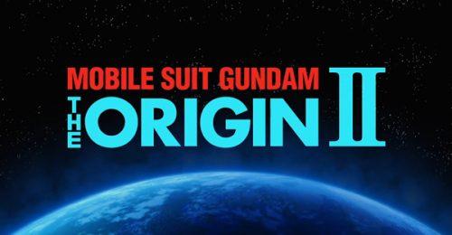 'Mobile Suit Gundam: The Origin' OVA II Trailer Released