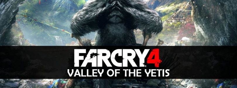 """Far Cry 4 """"Valley of the Yetis"""" Review"""