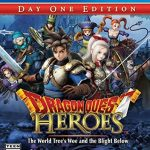 Dragon Quest Heroes: The World Tree's Woe and the Blight Below Review
