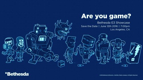 Bethesda E3 2016 Showcase to be held on June 12th