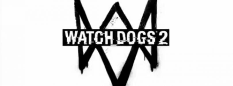 Watch Dogs 2 Release Date and Second Teaser Trailer Leaked Early