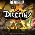Dicetiny Review