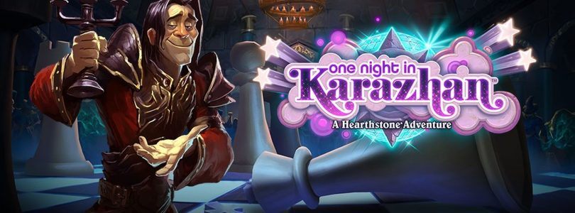 One Night in Karazhan Out Now for Hearthstone