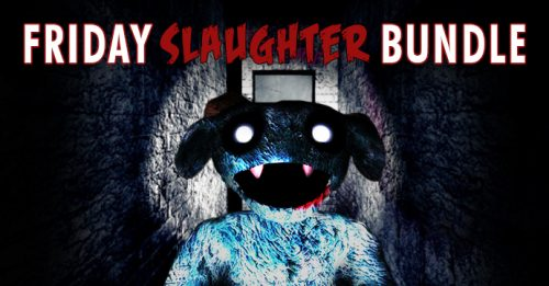 Friday Slaughter Bundle Now Available