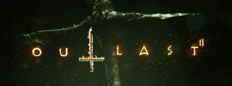 Outlast 2 and Outlast Trinity to Launch on April 25
