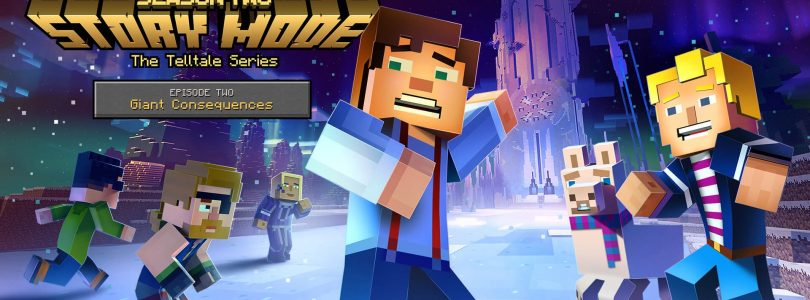 Minecraft: Story Mode Season 2 – Giant Consequences Review