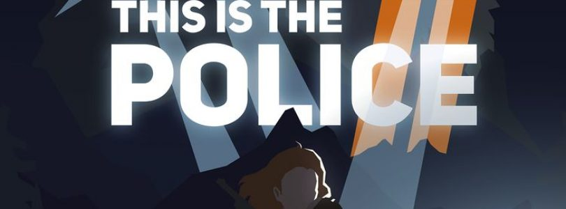 This is the Police 2 Review