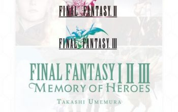 Final Fantasy I * II * III: Memory of Heroes Review