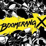 Boomerang X Review