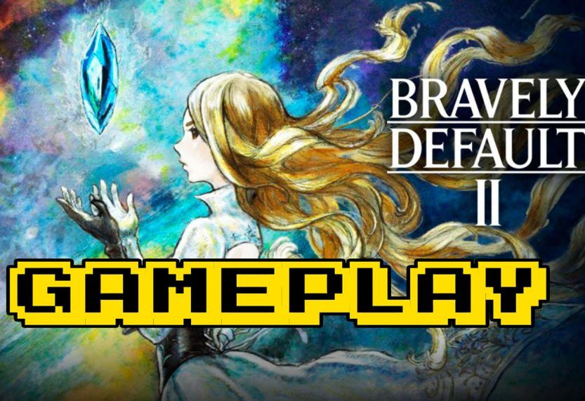 BRAVELY DEFAULT II First 2 Hours of Gameplay
