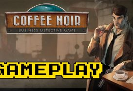 Coffee Noir – Business Detective Game First 40 Minutes of Gameplay