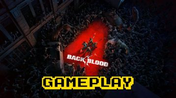 Back 4 Blood 45 Minutes of New Gameplay