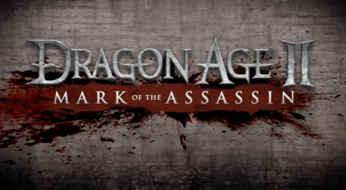 Dragon Age II: Mark of the Assassin Gets a Launch Trailer