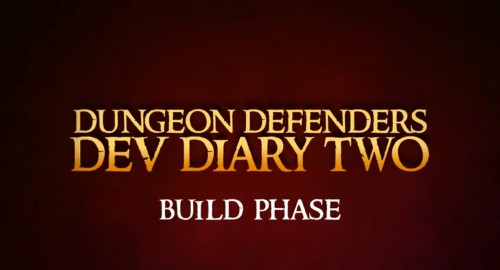 Dungeon Defenders: Developer's Diary #2