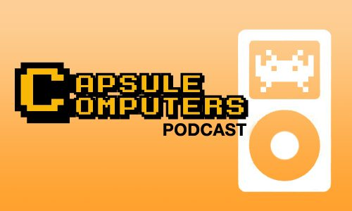 Capsule Computers Podcast Episode 001 – Let The Games Begin