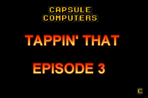 Tappin That Episode 3 – Castle Crashers